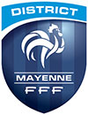 DISTRICT DE FOOTBALL DE LA MAYENNE